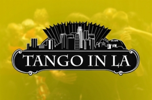 History of Argentine Tango in Los Angeles
